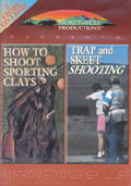 How to Shoot Sporting Clays and Trap and Skeet Shooting