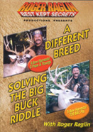 A Differant Breed/Solving the Big Buck Riddle