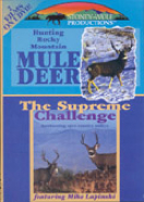 The Supreme Chall-Hunt the Rocky Mtn Mule Deer
