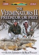 The Verminators 2: Predator or Prey