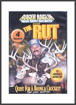 Roger Raglin - The Rut / Quest for Boone and Crockett